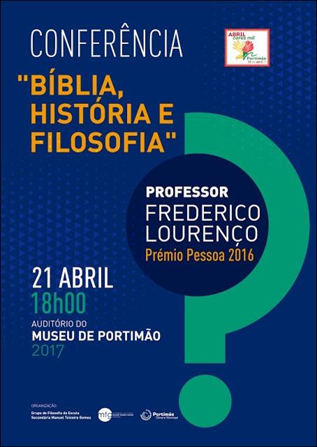 Conferencia  Biblia, História e Filosofia de Frederico Lourenço Portimão
