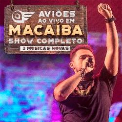 Download Aviões do Forró - Ao Vivo em Macaíba-RN 25.03.17