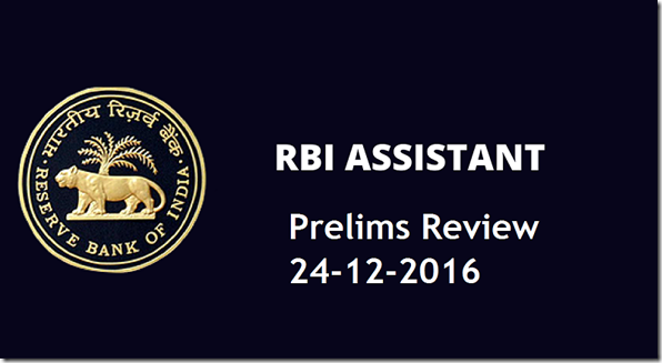 RBI Assistant Prelims Review 24-12-2016
