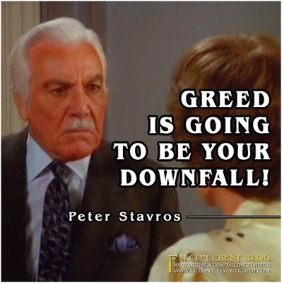 #148_Peter_Greed is going to be your downfall_Falcon Crest