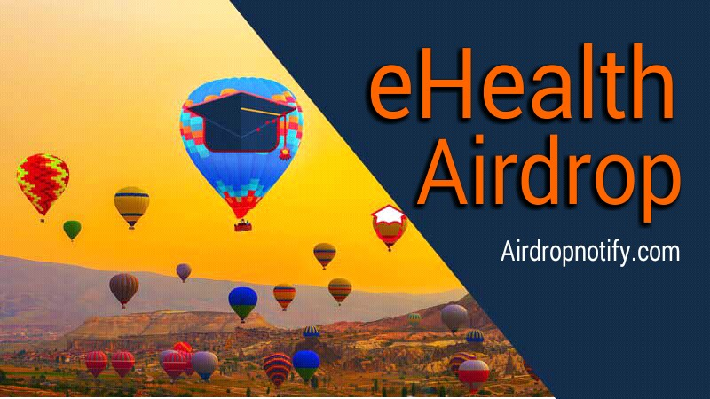 eHealth First Cryptocurrency Airdrop Alert | Free Crypto Coin Airdrop