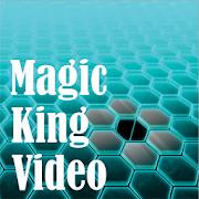 Magic King Video