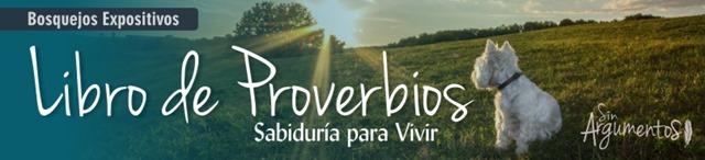 PROVERBIOS BOSQUEJOS EXPOSITIVOS
