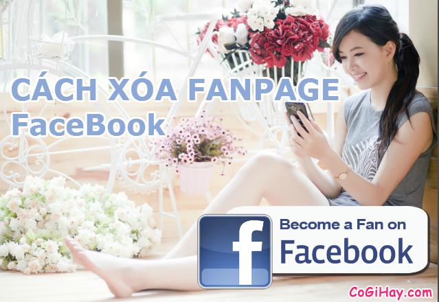 Xóa fanpage facebook nhanh