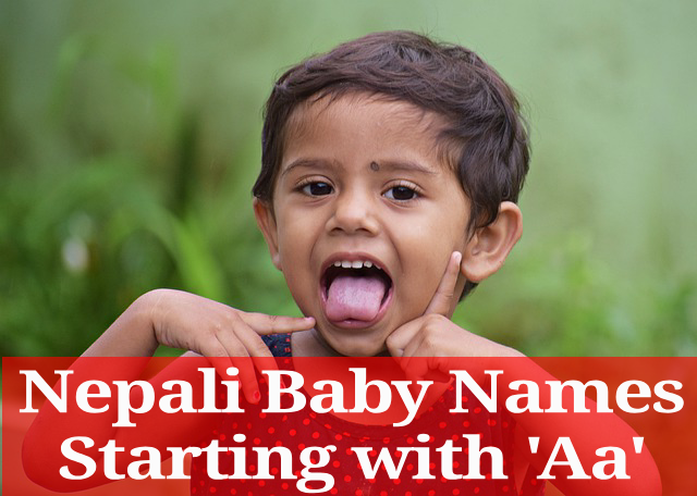 Nepali Baby Names Starting with 'Aa'