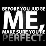 Perfect-Judge-Me-Picture-Quote.jpeg