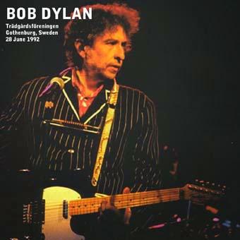 Bob Dylan - Trädgårdsföreningen, Gothenburg, 28 June 1992