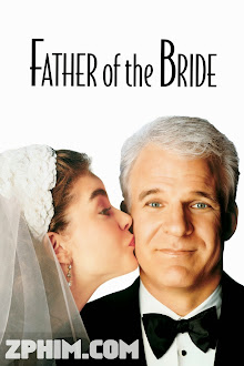 Bố Vợ - Father of the Bride (1991) Poster