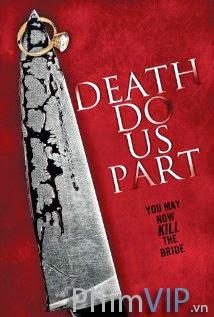 Cuộc Vui Chết Người - Death Do Us Part poster