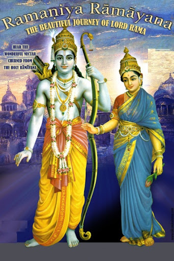 Ramaniya Ramayana, the story of Lord Rama and Maa Sita