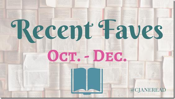 Recent Faves Oct-Dec