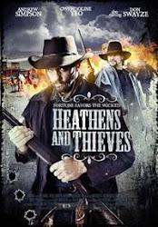 Heathens And Thieves - Kẻ ngoại đạo và tên trộm