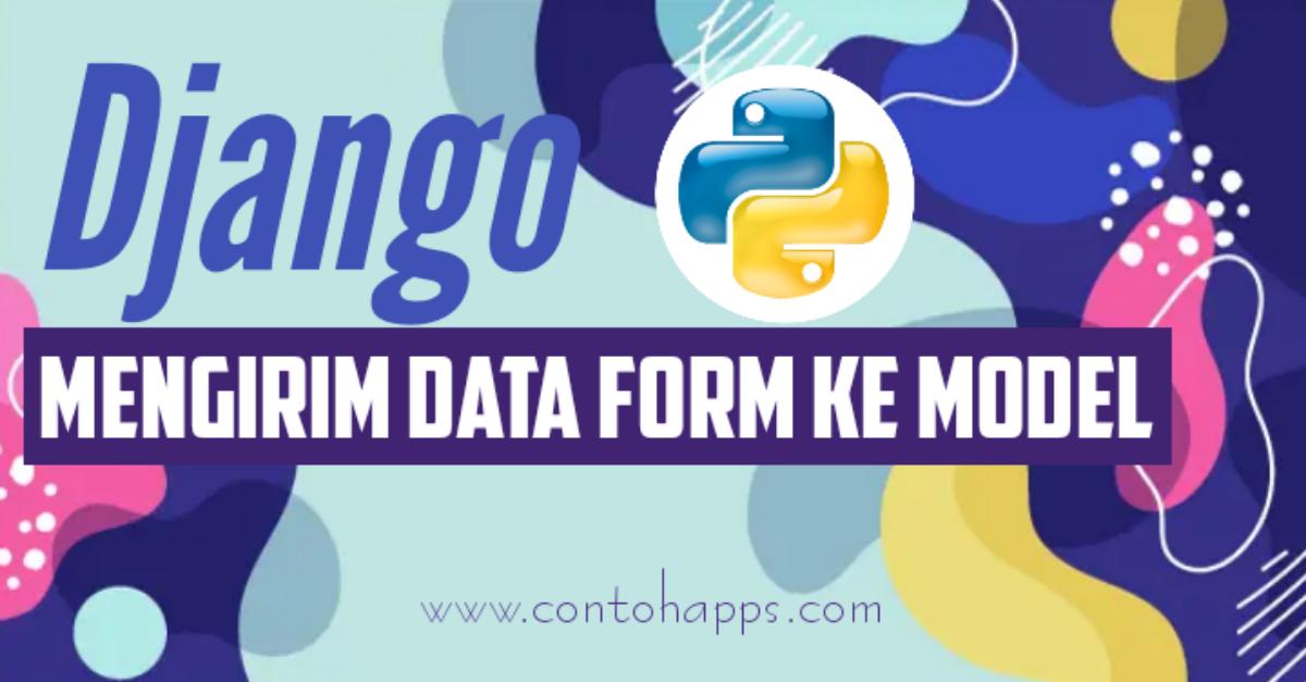 Mengirim Data dari Form ke Model