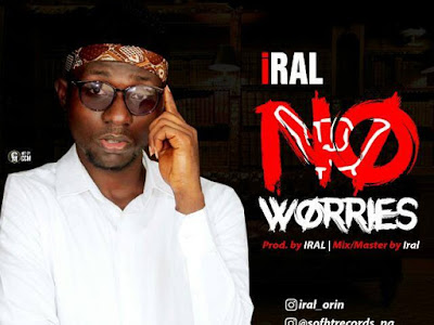 [MUSIC]: Iral – No worries | @iral_orin