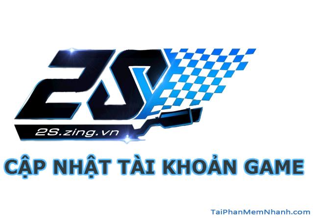 Cập nhật thông tin tài khoản 2S Zing Speed