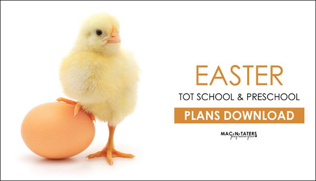 Easter Tot School & Preschool Plans