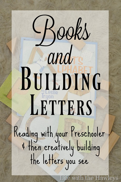 Books and Building Letters- Life with the Hawleys