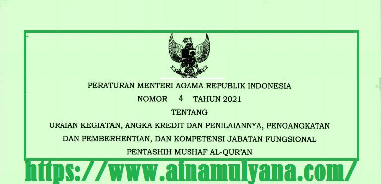 Peraturan Menteri Agama atau PMA Nomor 4 Tahun 2021 Tentang Jabatan Fungsional Pentashih Mushaf Al-Qur'an