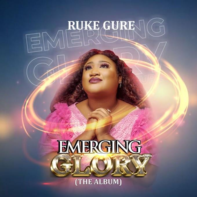 [Album] Ruke Gure - Emerging Glory