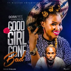 Good Girl Gone Bad (GGGB)|| UyoLoaded.com.ng Upload Your Music Free