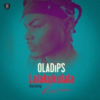 [Music] Oladips – Lalakukulala Ft. Reminisce | @IamReminisce