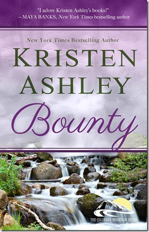 Book Review: Bounty (Colorado Mountain #7) by Kristen Ashley | About That Story