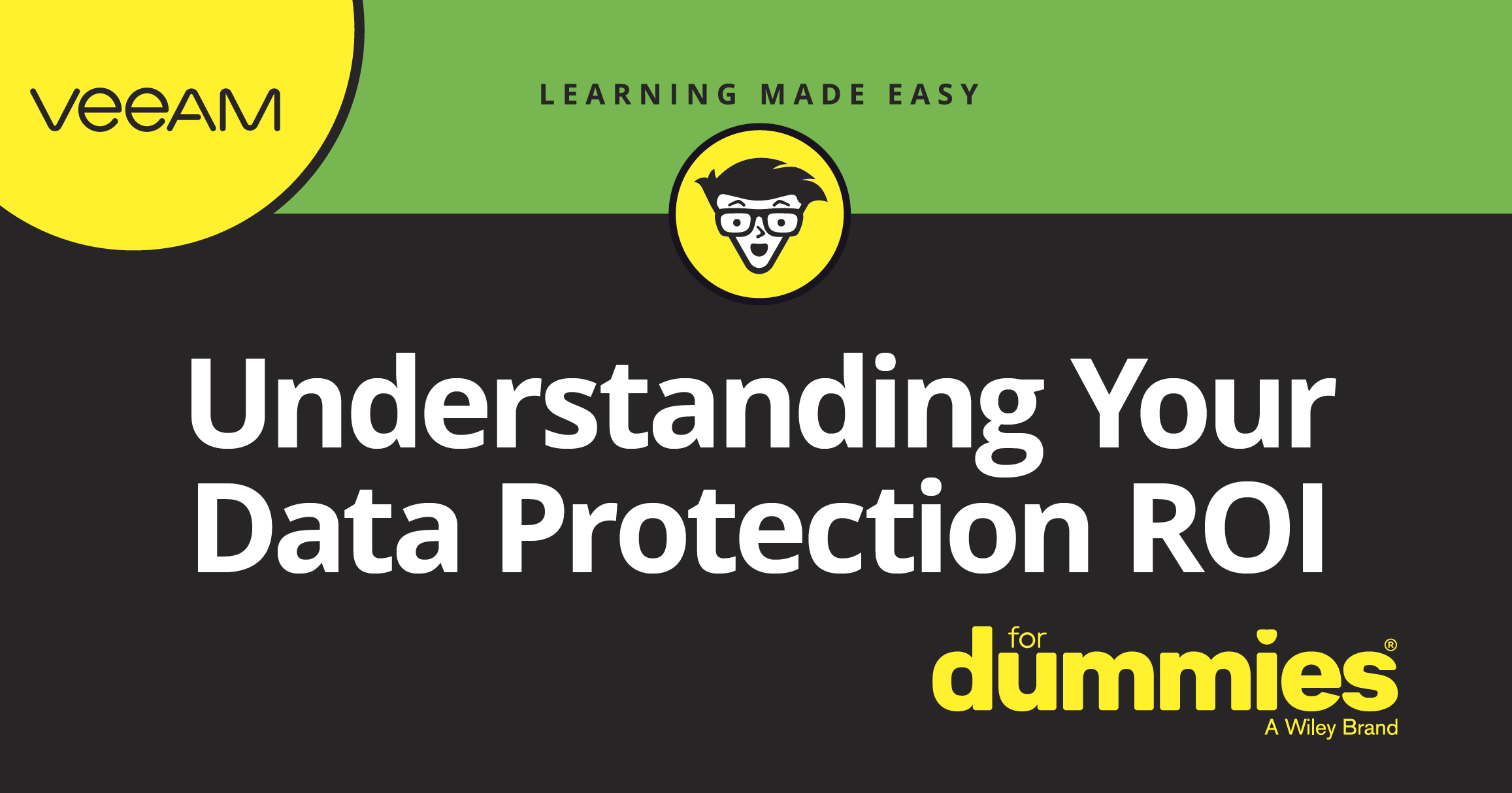 Quantify the Business Impact and ROI of Data Protection and Backup