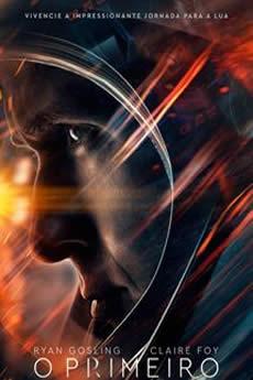 Baixar Filme O Primeiro Homem (2018) Dublado Torrent Grátis