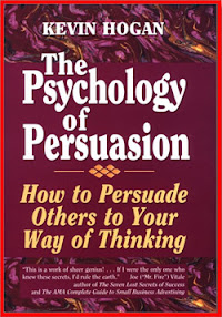 Cover of Kevin Hogan's Book The Psychology Of Persuasion
