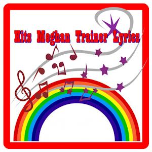 Hits Meghan Trainor Lyrics apk