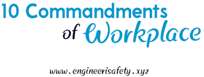 10 Commandments of Workplace Safety