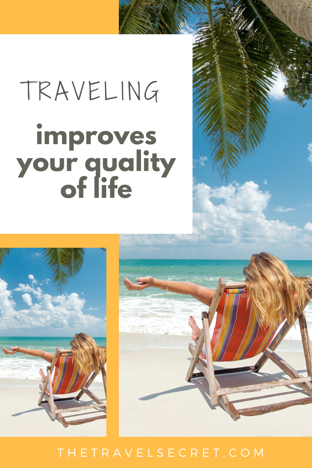 Traveling boosts your quality of life