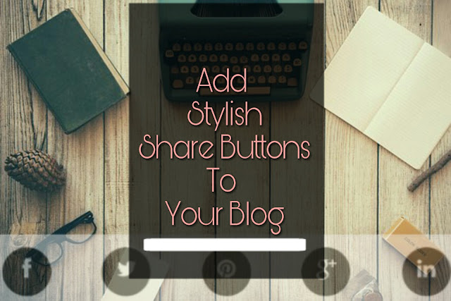 Custom share buttons for blogger