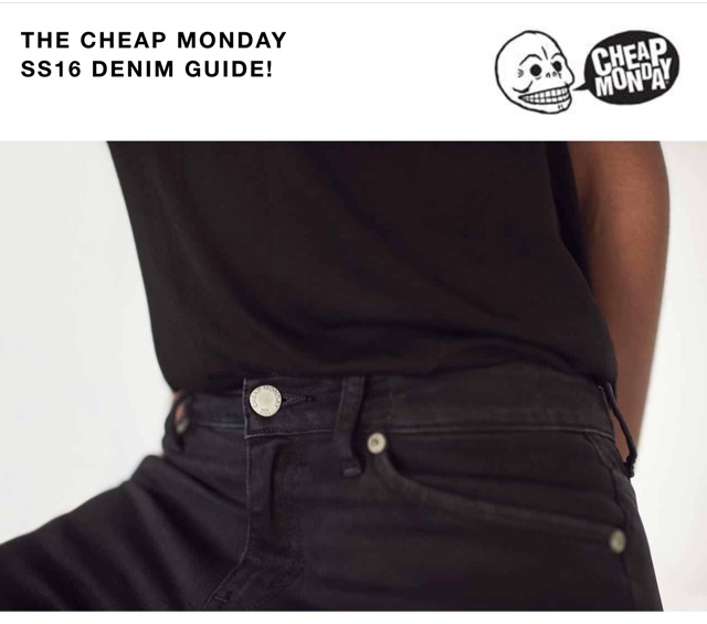 DIARY OF A CLOTHESHORSE: THE CHEAP MONDAY SS16 DENIM GUIDE