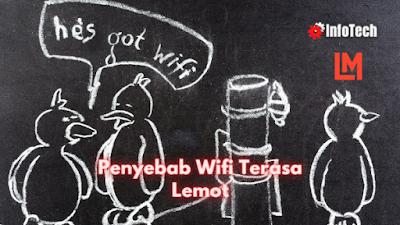 Penyebab Wifi Lambat