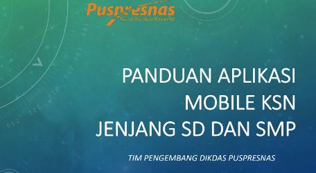 Link Download Panduan Aplikasi KSN SD SMP Tahun 2021