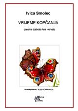 Ivica Smolec, 'Vrijeme kopčanja' - 'Pjesnici Ane Horvat'