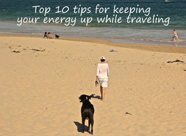 Top 10 tips for keeping your energy up while traveling