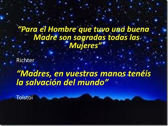 """""""Para el Hombre que tuvo una buena Madre son sagradas todas las Mujeres"""" Richter """"Madres,"""