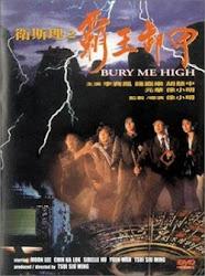 Bury Me High - Bá vương tạ giáp