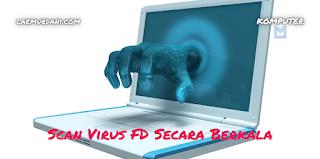 Scan Virus Demi Keamanan dan Perawatan Flashdisk