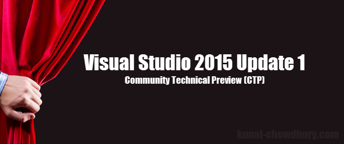 Visual Studio 2015 Update 1 CTP now available for download