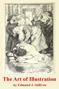 The Art of Illustration Edmund Joseph Sullivan pdf epub mobi download