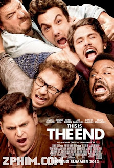Sống Nốt Ngày Cuối - This Is the End (2013) Poster