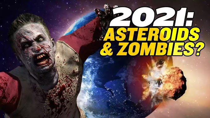 2021 Nostradamus Predictions: Asteroids and Zombies Wait, Is That True?!