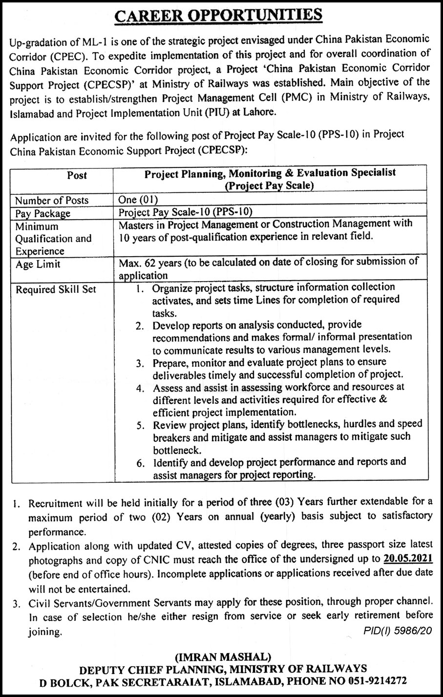 This page is about Ministry of Railways Jobs May 2021 Latest Advertisment. Ministry of Railways invites applications for the posts announced on a contact / permanent basis from suitable candidates for the following positions such as Project Planning Monitoring & Evaluation Specialist. These vacancies are published in The Nation Newspaper, one of the best News paper of Pakistan. This advertisement has pulibhsed on 04 May 2021 and Last Date to apply is 20 May 2021.