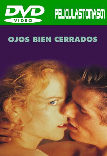 Ojos bien cerrados (1999) DVDRip