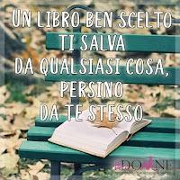 perdonne instagram immagine frase aforisma un libro ben scelto ti salva da qualsiasi cosa persino de te stesso.jpg