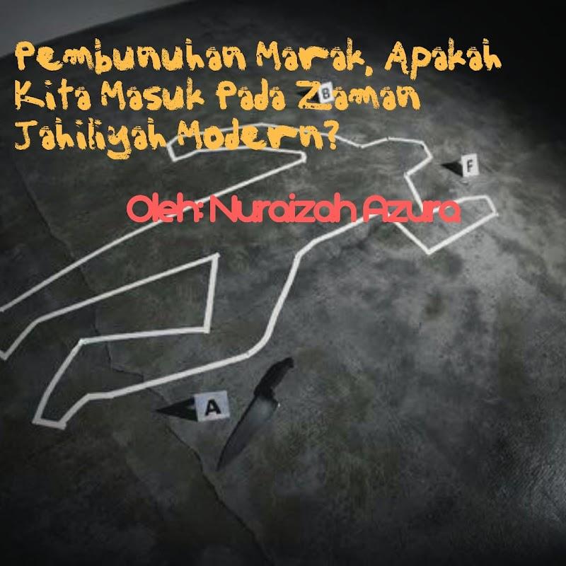 Pembunuhan Marak, Apakah Kita Masuk pada Zaman Jahiliyah Modern?