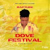 Rapture - Dove Festival -(Mixed by Kasem).